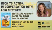 Lori Gottlieb headshot and book cover for May 26 event